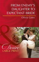 From Enemy s Daughter to Expectant Bride