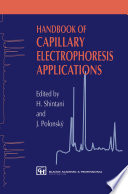 Handbook of Capillary Electrophoresis Applications