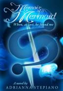 Memoir of a Mermaid