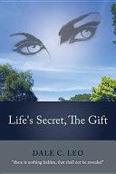 Life's Secret, The Gift