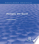 Pompey The Great Routledge Revivals