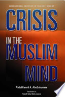 Crisis in the Muslim Mind