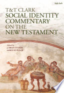 T T Clark Social Identity Commentary on the New Testament
