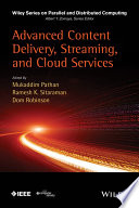 Advanced Content Delivery  Streaming  and Cloud Services