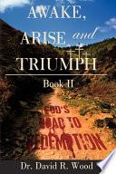 Awake, Arise and Triumph