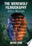 The Werewolf Filmography