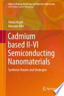 Cadmium based II VI Semiconducting Nanomaterials Book