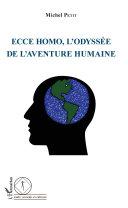 Ecce Homo, l'odyssée de l'aventure humaine [Pdf/ePub] eBook