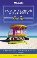 Moon South Florida   the Keys Road Trip