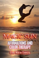 Magic Sun Affirmations and Colour Therapy