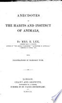 Anecdotes of the habits and instinct of animals ... With illustrations by Harrison Weir