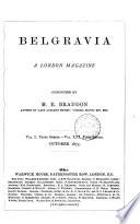 Belgravia  a London magazine  conducted by M E  Braddon Book PDF
