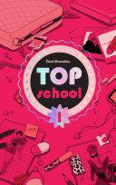 Pdf Top school - Tome 1 - L'école des top Telecharger