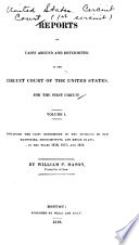 Reports Of Cases Argued And Determined In The Circuit Court Of The United States Book PDF