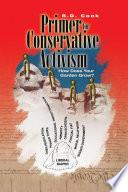 A Primer for Conservative Activism