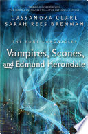 Vampires  Scones  and Edmund Herondale