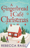 A Gingerbread Caf Christmas Christmas At The Gingerbread Caf Chocolate Dreams At The Gingerbread Cafe Christmas Wedding At The Gingerbread Caf  Book PDF