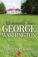 Affectionately Yours  George Washington
