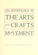 An Anthology of the Arts and Crafts Movement