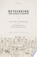 Rethinking Sino Japanese Alienation Book