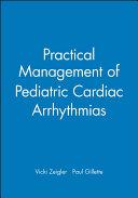 Practical Management Of Pediatric Cardiac Arrhythmias Book PDF