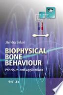 Biophysical Bone Behaviour