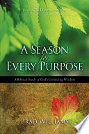 A Season for Every Purpose