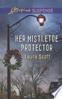 Her Mistletoe Protector