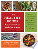 The Healthy Bones Nutrition Plan and Cookbook Book