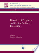 Disorders of Peripheral and Central Auditory Processing1