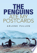 The Penguins Ate My Postcards Book