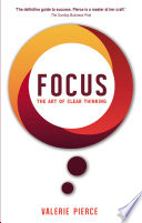 Focus  The Art of Clear Thinking