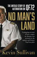 No Man s Land  the Untold Story of Automation on QF72 Book