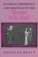 Internal Difference and Meanings in the Roman de la Rose