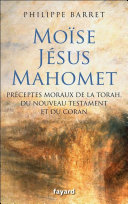 Pdf Moïse, Jésus, Mahomet Telecharger
