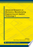 Advanced Research on Mechanics  Manufacturing Engineering and Applied Technology II