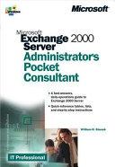 Microsoft Exchange 2000 Server Administrator s Pocket Consultant