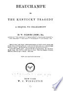 Beauchampe  Or  the Kentucky Tragedy