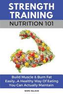 Strength Training Nutrition 101