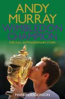 Andy Murray Wimbledon Champion
