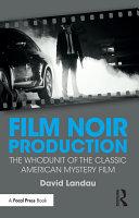 Film Noir Production Pdf/ePub eBook