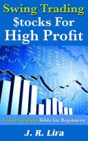 Swing Trading Stocks for High Profit Pdf/ePub eBook