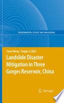 Landslide Disaster Mitigation in Three Gorges Reservoir  China Book
