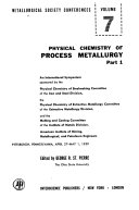 Physical Chemistry of Process Metallurgy Book
