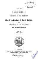 Notices of the Proceedings at the Meetings of the Members of the Royal Institution of Great Britain0