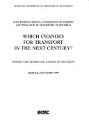 14th International Symposium on Theory and Practice in Transport Economics Which Changes for Transport in the Next Century