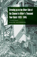 Growing Up on the Other Side of the Channel in Hitler s  thousand Year Reich   1933 1945