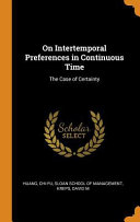 On Intertemporal Preferences in Continuous Time  The Case of Certainty