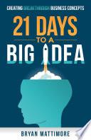 21 Days to a Big Idea!