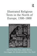 Illustrated Religious Texts in the North of Europe, 1500-1800 Pdf/ePub eBook